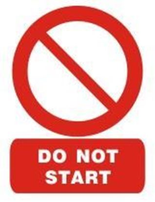 Picture of DO NOT START SIGN   20x15