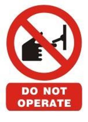 Picture of DO NOT OPERATE SIGN    15x20