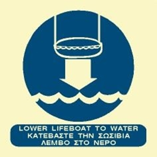 Снимка на LOWER LIFEBOAT TO WATER SIGN 15X15