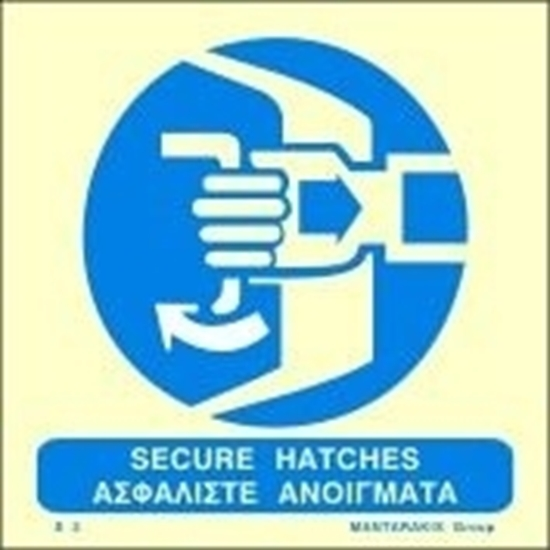 Picture of SECURE HATCHES SIGN 15X15