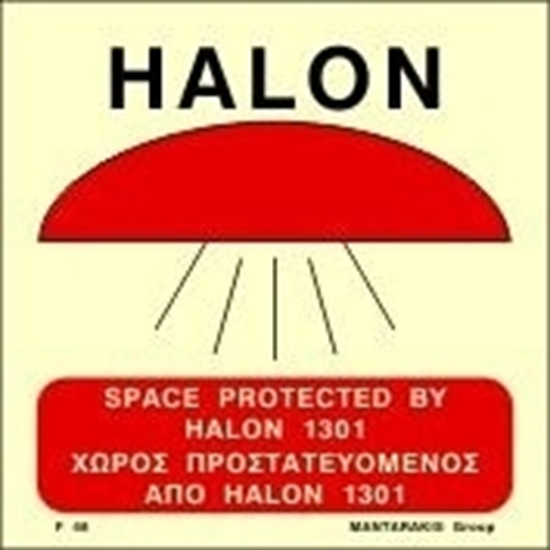 Εικόνα από SPACE PROTECTED BY HALON  1301 SIGN   15x15
