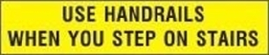 Picture of USE HANDRAILS WHEN YOU STEP ON STAIRS SIGN