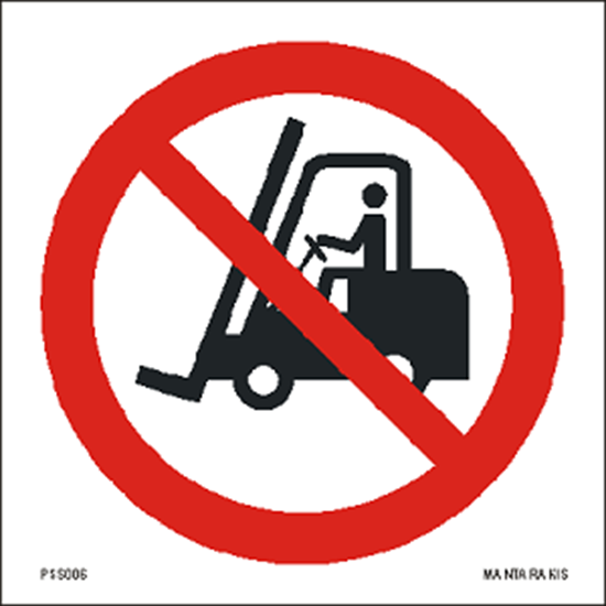 Picture of No access for fork lift trucks and other industrial vehicles 15 x 15