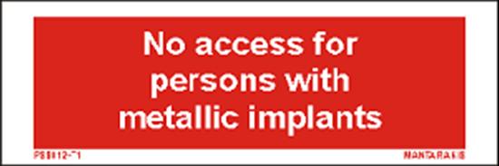 Εικόνα από Text no access for personsons with metal.imp. 5 x 15