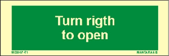 Picture of Text Turn Right to Open 5 x 15